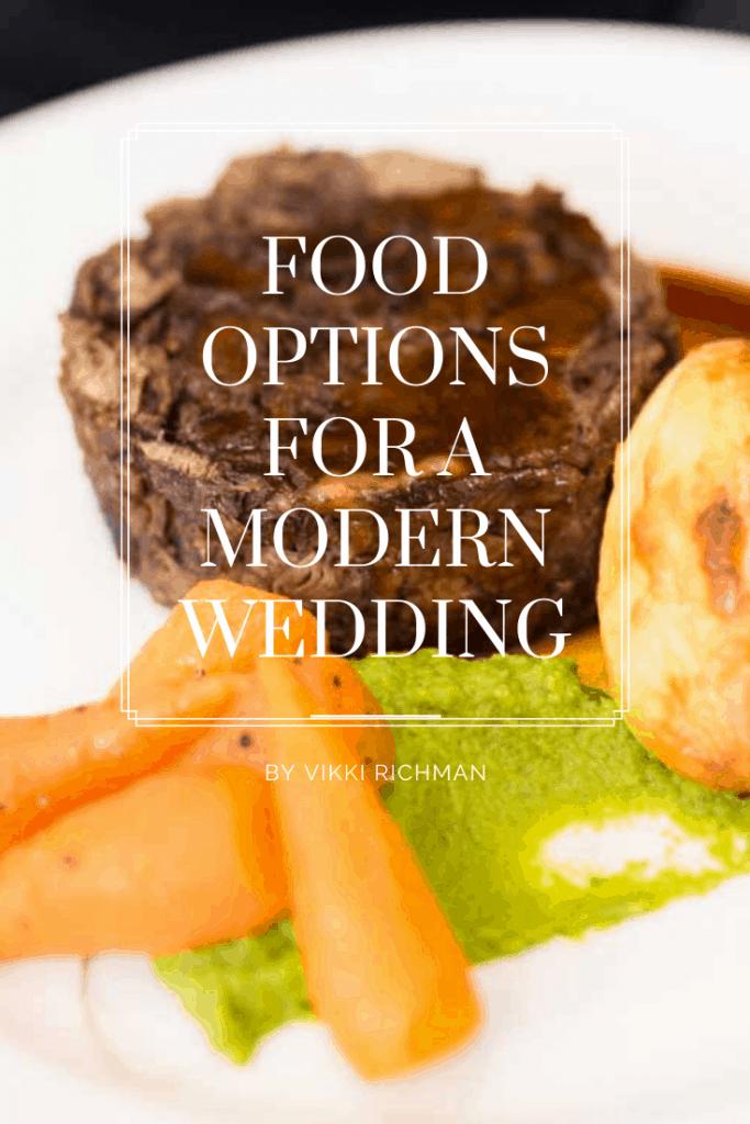 Food Options for a Modern Wedding