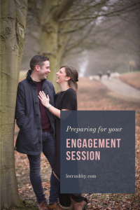 how to prepare for your engagement session